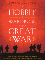 A Hobbit, a Wardrobe, and a Great War book cover - Pepperdine University