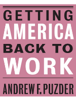 Andy Puzder - Getting America Back to Work Book