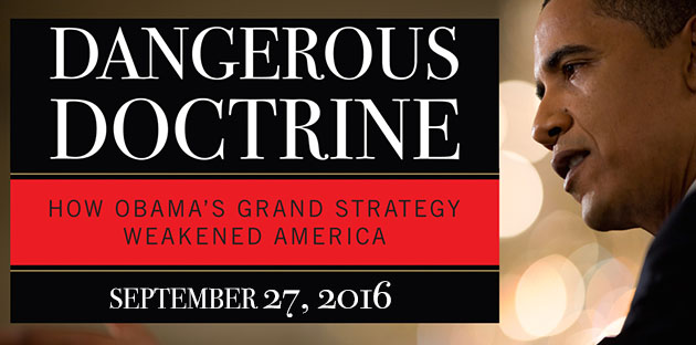 Dangerous Doctrine: How Obama's Grand Strategy Weakend America conference ad - Pepperdine University