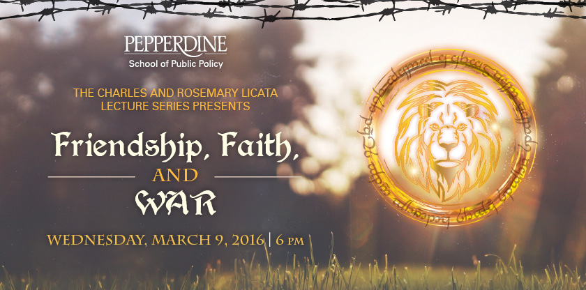 Friendship, Faith, and War conference ad - Pepperdine University