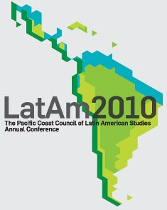 LatAm2010: Pacific Coast Council on Latin American Studies Annual Conference ad - Pepperdine University