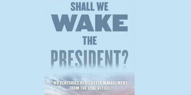 Shall We Wake the President