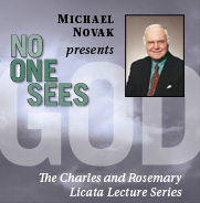 """The Charles and Rosemary Licata Lecture Series No One Sees God presented by Michael Novak ad - Pepperdine University """